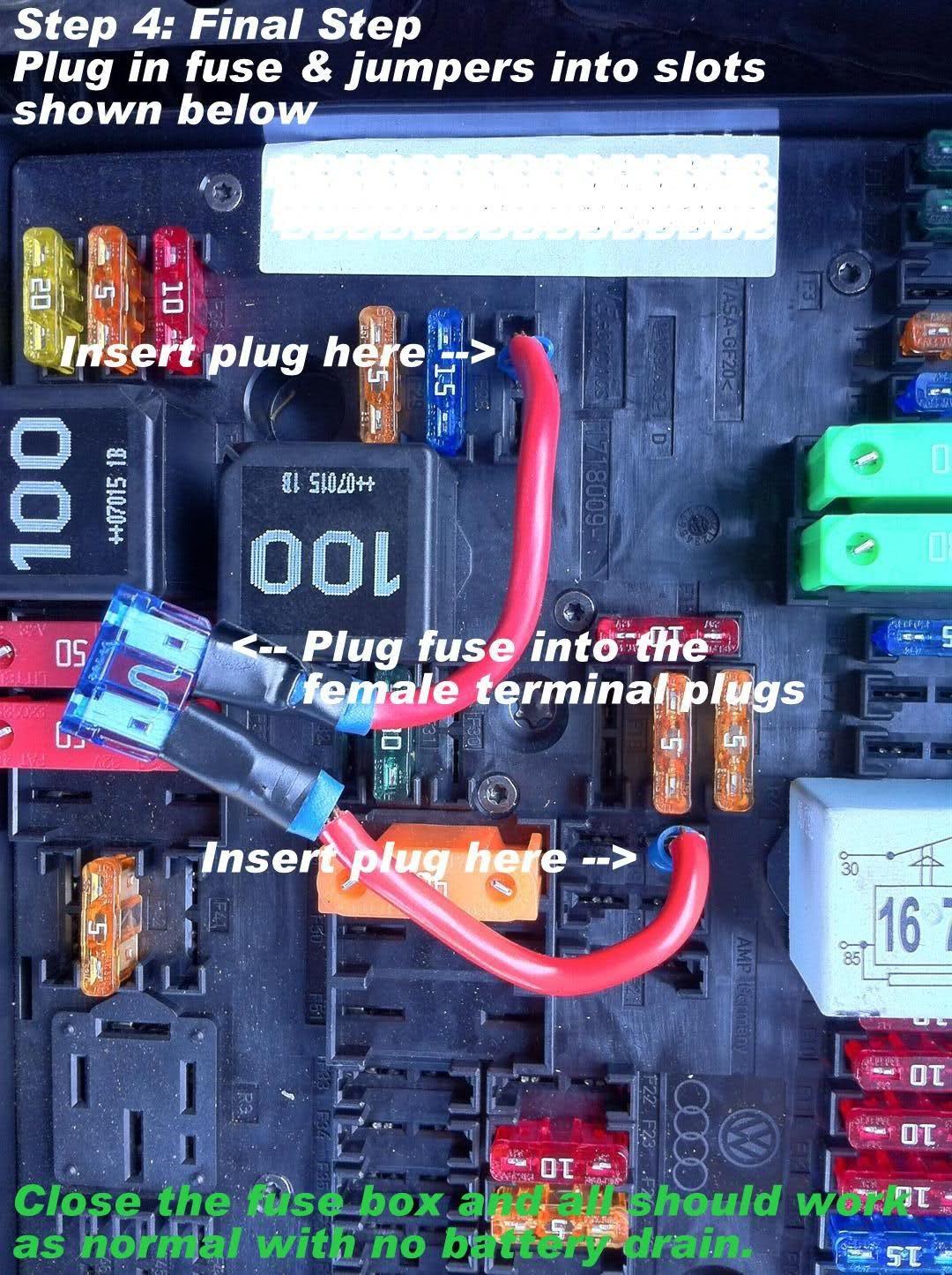A Tested And Proven Quick Fix For Rcd510 Rns510 Power Drain Page 1 Vw Caddy Fuse Box 2012 Fit The As Shown Check Radio Works Turns Off When You Take Key Out